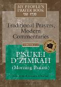Psukei Dzimrah Volume 3 My Peoples Prayer Bo