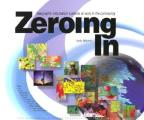 Zeroing in: Geographic Information Systems at Work in the Community Cover