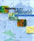 Modeling Our World The ESRI Guide to Geodatabase Design