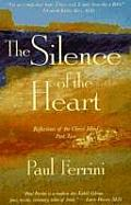 Silence of the Heart Reflections on the Christ Mind Part Two