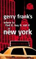 Gerry Franks Where To Find It Buy It Eat It in New York 2005 2006