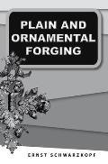 Plain and Ornamental Forging