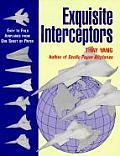 Exquisite Interceptors