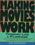 Making Movies Work ((Rev)95 Edition)