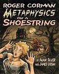 Roger Corman: Metaphysics on a Shoestring