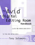 The Avid Digital Editing Room Handbook