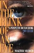 In the Blink of an Eye: A Perspective on Film Editing Cover