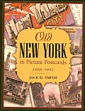 Old New York in Picture Postcards: 1900-1945