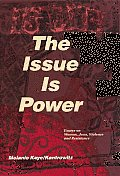 Issue Is Power Essays on Women Jews Violence & Resistance