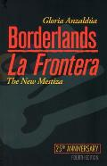 Borderlands / La Frontera: The New Mestiza Cover