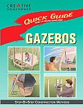 Quick Guide: Gazebos: Step-By-Step Construction Methods (Quick Guide)