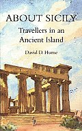 About Sicily Travellers in an Ancient Island