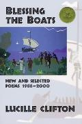 Blessing the Boats: New and Selected Poems, 1988-2000 (American Poets Continuum #59) Cover