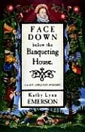 Face Down Below the Banqueting House (Lady Appleton Mysteries) Cover