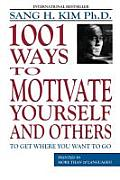 1001 Ways to Motivate Yourself and Other to Get Cover