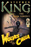 The Dark Tower V: Wolves of the Calla Cover