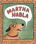 Martha Habla / Martha Speaks