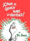 Como el Grinch Robo la Navidad / How the Grinch Stole Christmas Cover