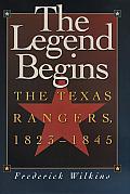 Legend Begins The Texas Rangers 1823 184