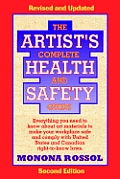 The Artist's Complete Health and Safety Guide