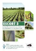 Escort 3; Linking Non-target Arthropod Testing and Risk Assessment Wit
