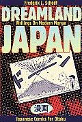 Dreamland Japan Writings On Modern Manga