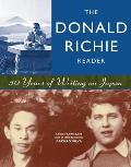 Donald Richie Reader 50 Years of Writing on Japan
