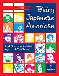 Being Japanese American: A Ja Sourcebook for Nikkei, Hapa . . . and Their Friends