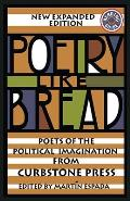 Poetry Like Bread Poets of the Political Imagination