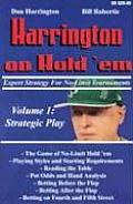 Harrington on Hold Em Volume 1 Expert Strategy for No Limit Tournaments Strategic Play