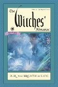 Witches Almanac Issue 35 Spring 2016 Spring 2017 Air The Breath of Life