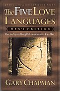 Five Love Languages Mens Edition How to Express Heartfelt Commitment to Your Mate