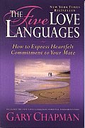 The Five Love Languages: How to Express Heartfelt Commitment to Your Mate Cover