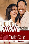 Up Up & Away How We Found Love Faith & L