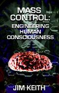 Mass Control Engineering Human Conscious