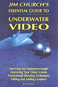 Jim Churchs Essential Guide To Underwater Vide