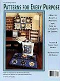 Patterns for Every Purpose How to Adapt a Pattern for Use in a Variety of Crafts