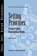 Setting Priorities: Personal Values, Organizational Results