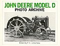 John Deere Model D: Photo Archive: The Unstyled Model D, 1923-1938: Photographs from the Deere and Company Archives (Photo Archive)