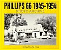 Phillips 66 1945-1954 Photo Archive: Photographs from the Phillips Petroleum Company Corporate Archives