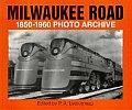 Milwaukee Road: Photo Archive (Photo Archive)