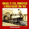 Chicago, St. Paul, Minneapolis & Omaha Railroad (Photo Archive)