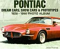 Pontiac Dream Cars, Show Cars, & Prototypes: 1928-1998 Photo Album (Photo Album Series)