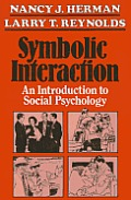 Symbolic Interaction: An Introduction to Social Psychology