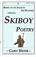 Rime of the Ancient Schi Lehrer: Ski-Boy Poetry