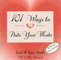 101 Ways To Date Your Mate
