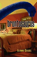 Brontosaurus: Memoir of a Sex Life