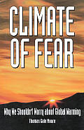 Climate Of Fear Why We Shouldnt Worry