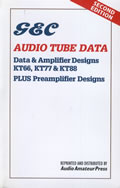 G & C Audio Tube Data, 2nd Edition. Data & Amplifier Designs: KT66, KT77 & KT88 plus Preamplifier Designs