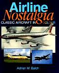 Airline Nostalgia Classic Aircraft in Color